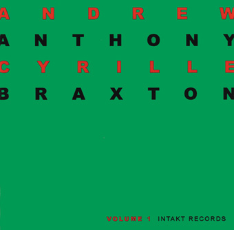 Anthony Braxton/Andrew Cyrille: Duo Palindrome Vol 1 & 2