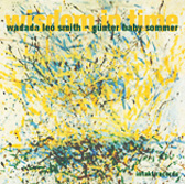 Wadada Leo Smith / Gunter Baby Sommer: Wisdom In Time