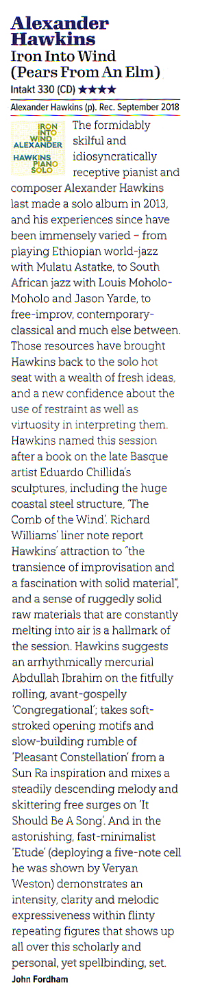 John Fordham, Jazzwise Magazine, reviews Alexander Hawkins Iron into Wind